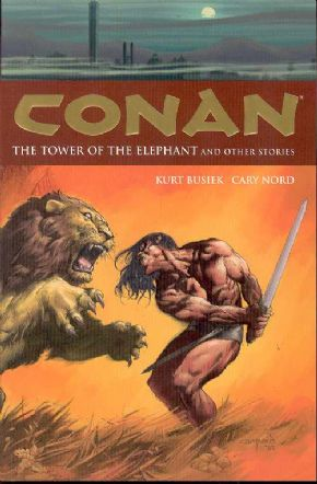 Conan Trade Paperback 03 Tower of the Elephant & Stories TPB